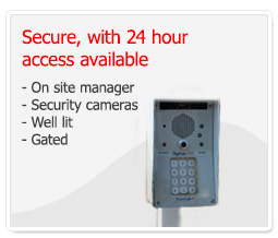 Our units are secure with 24 hour access